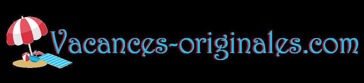 Vacances-originales.com : Pour des vacances originales, retrouvez tous les conseils et astuces dont vous aurez besoin sur le blog !